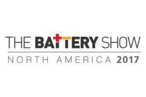 The Battery Show 2017 - The Industry Leading Event for Advanced Battery Technology